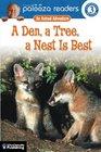 A Den a Tree a Nest Is Best Level 3 An Animal Adventure