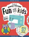 The Best of Sewing Machine Fun for Kids Ready Set Sew  37 Projects  Activities