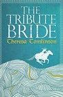 The Tribute Bride