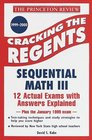 Princeton Review Cracking the Regents Sequential Math III 1999-2000 Edition