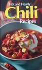 Hot and Hearty Chili Recipes