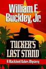 Tucker's Last Stand A Blackford Oakes Mystery