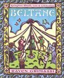 Beltane: Springtime Rituals, Lore and Celebration