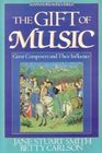 The gift of music Great composers and their influences