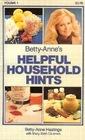 Betty Anne's Helpful Household Hints vol 1