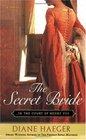 The Secret Bride (In the Court of Henry VIII, Bk 1)