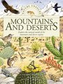 Mountains and Deserts Explore the Natural World of the Mountain and Desert Regions