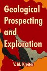 Geological Prospecting And Exploration