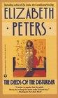 The Deeds of the Disturber (Amelia Peabody, Bk 5)