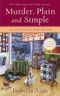 Murder, Plain and Simple (Amish Quilt Shop, Bk 1)