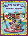 Center Activites for Early Childhood