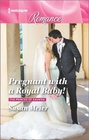 Pregnant with a Royal Baby