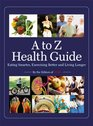 Time A to Z Health Guide Eating Smarter Exercising Better and Living Longer