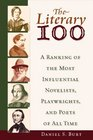 The Literary 100 A Ranking of the Most Influential Novelists Playwrights and Poets of All Time