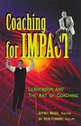 Coaching for Impact Leadership and the Art of Coaching