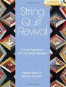 String Quilt Revival A Fresh Approach for 13 Classic Designs