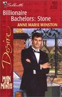 Stone  (Billionaire Bachelors, Bk 2) ( Man of the Month) (Silhouette Desire, No 1423)