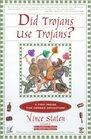 Did Trojans Use Trojans  A TRIP INSIDE THE CORNER DRUGSTORE