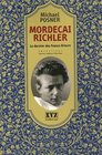 Mordecai Richler Le Dernier Des Francs-tireurs