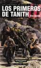 Los Primeros de Tanith (First and Only) (Warhammer 40,000: Gaunt's Ghosts, Bk 1) (Spanish)