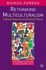 Rethinking Multiculturalism Second Edition