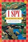 I Spy A School Bus (Scholastic Readers)
