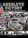 Time Absolute Victory America's Greatest Generation and Their World War II Triumph