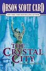 The Crystal City (Alvin Maker, Bk 6)