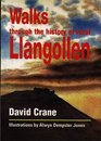Walks Through the History of Rural Llangollen
