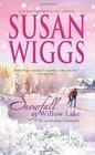 Snowfall At Willow Lake (Lakeshore Chronicles, Bk 4)