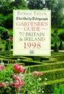 The Daily Telegraph gardener's guide to Britain  Ireland 1998