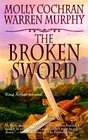 The Broken Sword (Forever King, Bk 2)