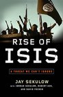 Rise of ISIS A Threat We Can't Ignore