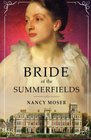 Bride of the Summerfields (The Manor House Series) (Volume 2)