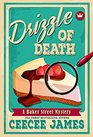 Drizzle of Death (Baker Street Cozy Mysteries)