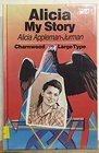 Alicia My Story
