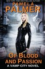 Of Blood and Passion A Vamp City novel
