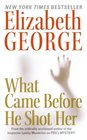 What Came Before He Shot Her (Inspector Lynley, Bk 14)