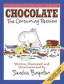 Chocolate The Consuming Passion