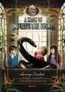 A Series of Unfortunate Events 2 The Reptile Room Netflix Tie-in