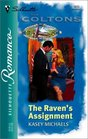 The Raven's Assignment  (The Coltons) (Silhouette Romance, 1613)