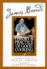 James Beard's Theory  Practice of Good Cooking