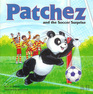 Patchez and the Soccer Surprise