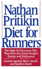 Diet for Runners: The High-Performance Diet that Gives You Supercharged Energy and Endurance