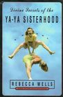 Divine Secrets of the Ya-ya Sisterhood A Novel