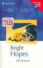 Bright Hopes (Tyler, Bk 2) (Family Saga)