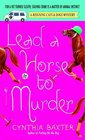 Lead a Horse to Murder (Reigning Cats & Dogs, Bk 3)