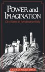 Power and Imagination  City-States in Renaissance Italy