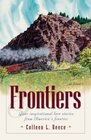 Frontiers: Four Inspirational Love Stories from America's Western Frontier (Inspirational Romance Collections)