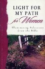 Light My Path For Women: Illuminating Selections from the Bible